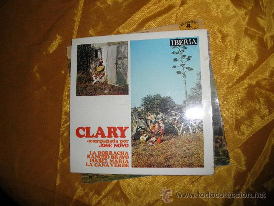 CLARY ACOMPAÑADA POR JOSE NOVO. EP. LA BORRACHERA + 3. IBERIA 1971 (Música - Discos de Vinilo - EPs - Solistas Españoles de los 70 a la actualidad)