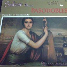Discos de vinilo: SABOR A PASODOBLES CANTADOS Y ENCADENADOS - DOBLE LP, 2 DISCOS. Lote 33909415