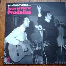 Discos de vinilo: JEAN ET PIERRE PRADELLES - EN DIRECT AVEC .... Lote 33916993
