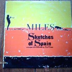 Discos de vinilo: MILES DAVIS - SKETCHES OF SPAIN. Lote 33937662