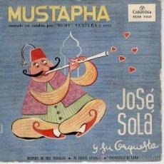 Discos de vinilo: JOSE SOLA- MUSTAPHA ( CANTA EN CATALAN : RUDY VENTURA ) + 3 - EP SPAIN 1960 VG++ / VG++. Lote 35634882