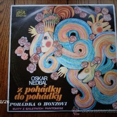 Discos de vinilo: OSKAR NEDBAL - POHADKA O HONZOVI. Lote 33993216