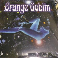 Discos de vinilo: ORANGE GOBLIN THE BIG BLACK LP PRECINTADO SIMILAR A KYUSS QUEENS OF THE STONE AGE RARO. Lote 33951157