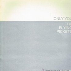Discos de vinilo: THE FLYING PICKETS - ONLY YOU / SUMMERTIME / GET OFF MY CLOUD - MAXISINGLE 1984. Lote 33956249