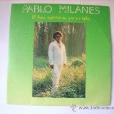 Discos de vinilo: SINGLE VINILO PABLO MILANES EL BREVE ESPACIO... ARIOLA 45 RPM. Lote 33961793