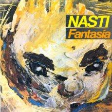 Discos de vinilo: NASTI. FANTASÍA. VINILO ORIGINAL 1984. Lote 175391170