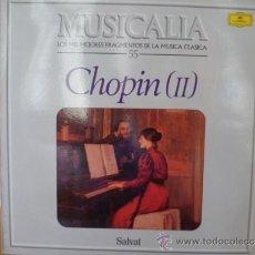 Dischi in vinile: MUSICALIA: Nº 55 CHOPIN (II).. Lote 33964802