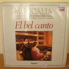 Disques de vinyle: MUSICALIA: Nº 40 - EL BELL CANTO. Lote 33965151