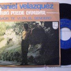 Discos de vinilo: DANIEL VELAZQUEZ, NADA PUEDE CAMBIAR, SINGLE PHILIPS ESPAÑA 1969, VER FOTO PORTADA. Lote 33966788