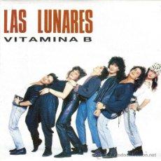Discos de vinilo: LAS LUNARES-VITAMINA B SINGLE VINILO 1991 SPAIN. Lote 33994820