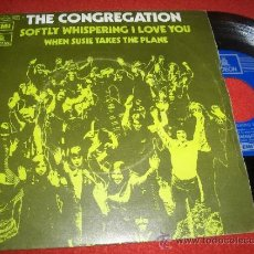 Discos de vinilo: THE CONGREGATION SOFTLY WHISPERING I LOVE YOU/ WHEN SUSIE TAKES THE PLANE 7