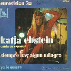 Disques de vinyle: KATJA EBSTEIN EN ESPAÑOL EUROVISION ´70 SINGLE SELLO LIBERTY EDITADO EN ESPAÑA. . Lote 34004309