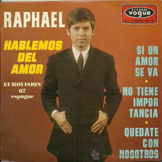 RAPHAEL EUROVISION ´67 EP SELLO VOGUE EDITADO EN FRANCIA. (Música - Discos de Vinilo - EPs - Festival de Eurovisión)