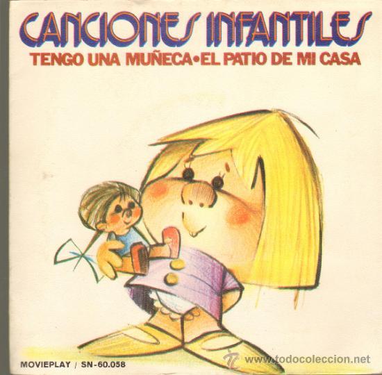 MUSICA GOYO - SINGLE VINILO - CANCIONES INFANTILES - EL PATIO DE MI CASA - TENGO UNA MUÑECA - *UU99 (Música - Discos - Singles Vinilo - Música Infantil)