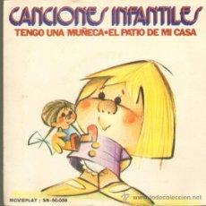 Discos de vinilo: MUSICA GOYO - SINGLE VINILO - CANCIONES INFANTILES - EL PATIO DE MI CASA - TENGO UNA MUÑECA - *UU99. Lote 34006118