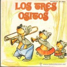 Discos de vinilo: MUSICA GOYO - SINGLE VINILO - CUENTOS INFANTILES - LOS TRES OSITOS - AA99. Lote 34008380