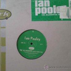 Discos de vinilo: IAN POOLEY, THE ALLNIGHTER - 3 TEMAS. Lote 34012329
