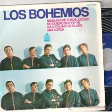 Discos de vinilo: EP LOS BOHEMIOS: NINGUNO ME PUEDE JUZGAR + NO QUIERO SER Y-YE +2. Lote 34013169