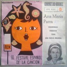 Discos de vinilo: ANA MARIA PARRA EP PROMO SPAIN 1961 FESTIVAL BENIDORM RCA LPC-3121. Lote 34043142