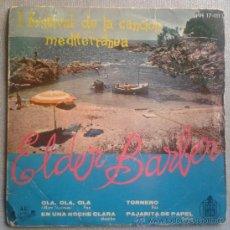 Discos de vinilo: ELDER BARBER EP 1959 FESTIVAL DEL MEDITERRANEO -OLA OLA - ALGUERO -TORREBRUNO - HISPAVOX HH-17-111. Lote 34046625