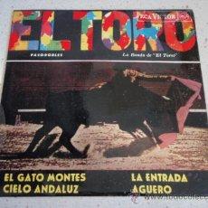 Discos de vinilo: LA BANDA DE EL TORO 'PASODOBLES' ( EL GATO MONTES - CIELO ANDALUZ - LA ENTRADA - AGUERO ) SPAIN . Lote 34041590