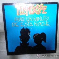 Discos de vinilo: TENNESSE - POR UN MINUTO DE ESTA NOCHE - NO ENTIENDO TU ACTITUD - SINGLE. Lote 34047300