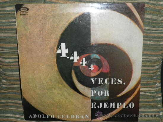 ADOLFO CELDRAN - 4.444 VECES POR EJEMPLO LP ORIGINAL ESPAÑA MOVIEPLAY 1975 PORTADA ABIERTA ENCARTE (Música - Discos - LP Vinilo - Cantautores Españoles)