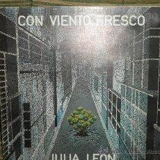 Discos de vinilo: JULIA LEON - CON VIENTO FRESCO LP - ORIGINAL ESPAÑA - ARIOLA 1975 -PORTADA ABIERTA - GATEFOLD-. Lote 34052422