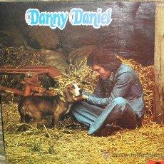 Discos de vinilo: DANNY DANIEL - DANNY DANIEL LP - ORIGINAL ESPAÑA POLYDOR 1974. Lote 34065734