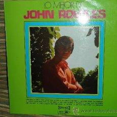 Discos de vinilo: JOHN ROWLES - LO MEJOR JOHN ROWLES LP - ORIGINAL ESPAÑA - MCA 1970 - STEREO -. Lote 34065945