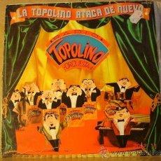 Discos de vinilo - Topolino Radio Orquesta - La Topolino Ataca de Nuevo - Explosion-CFE ES-34.143 - 1982 (Manuel Gas) - 34056022