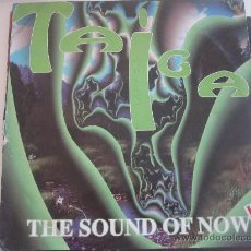 Discos de vinilo: MAXI- TAIGA -THE SOUND OF NOW -VALENCIA. Lote 34068071