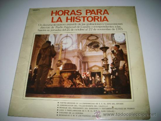 HORAS PARA LA HISTORIA (1975 FONOGRAM ESPAÑA) FRANCISCO FRANCO JUAN CARLOS I BORBON (Música - Discos - LP Vinilo - Otros Festivales de la Canción)