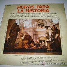 Discos de vinilo: HORAS PARA LA HISTORIA (1975 FONOGRAM ESPAÑA) FRANCISCO FRANCO JUAN CARLOS I BORBON. Lote 34073619