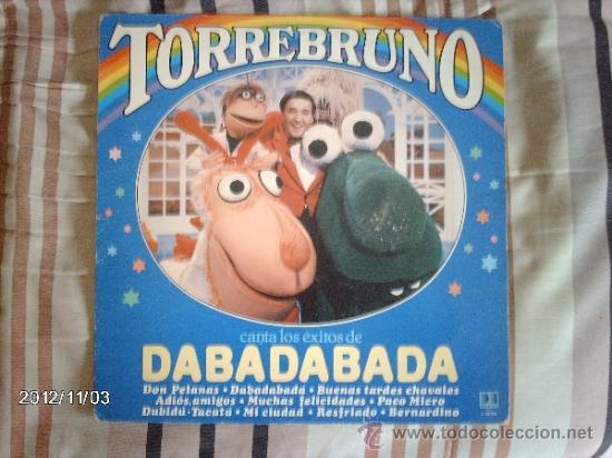 TORREBRUNO - CANTA LOS EXITOS DE DABADABADA (Música - Discos - LPs Vinilo - Música Infantil)