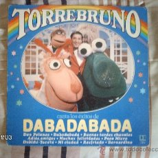 Discos de vinilo: TORREBRUNO - CANTA LOS EXITOS DE DABADABADA. Lote 109066471