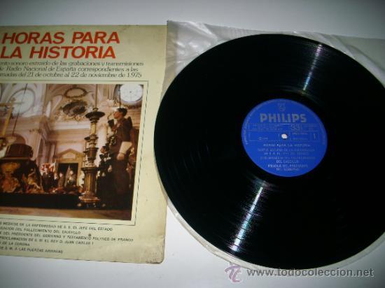 Discos de vinilo: HORAS PARA LA HISTORIA (1975 Fonogram España) FRANCISCO FRANCO JUAN CARLOS I BORBON - Foto 4 - 34073619