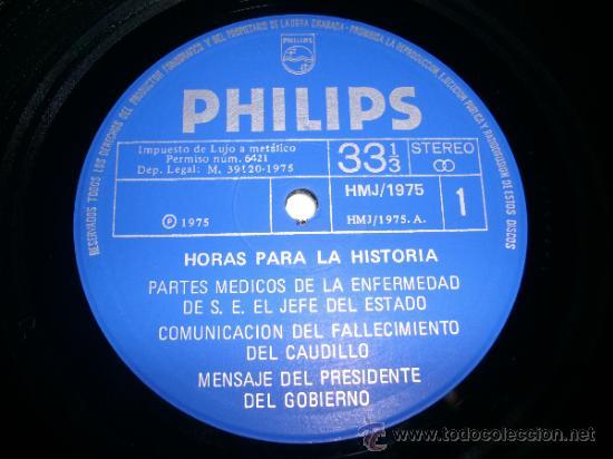 Discos de vinilo: HORAS PARA LA HISTORIA (1975 Fonogram España) FRANCISCO FRANCO JUAN CARLOS I BORBON - Foto 5 - 34073619