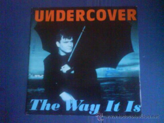 UNDERCOVER THE WAY IT IS (Música - Discos - Singles Vinilo - Techno, Trance y House)