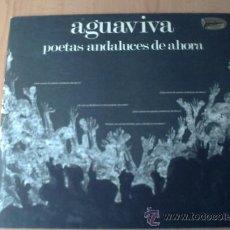 Vinyl records - AGUAVIVA POETAS ANDALUCES DE AHORA 1975 - 34113767