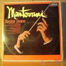 Discos de vinilo: MANTOVANI - CLASSICAL ENCORES - DECCA LK 4603 - 1967. Lote 34117279