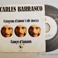 Discos de vinilo: CARLES BARRANCO - CANÇONS D'AMOR I DE NOCES/CANÇO D'INFANTS ¡¡NUEVO!! (PUPUT! SINGLE 1978) ESPAÑA. Lote 34126078