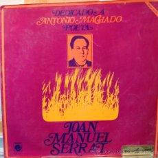 Discos de vinilo: ANTONIO MACHADO DISCO DE VINILO LP JOAN MANUEL SERRAT. Lote 34169428