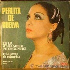 Discos de vinilo: PERLITA DE HUELVA - EN LA ALHAMBRA TE ENCONTRÉ - SINGLE BELTER - 08.606 - ESPAÑA 1976. Lote 34139725