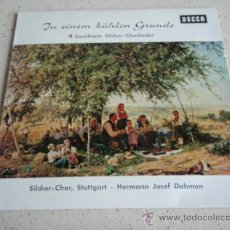 Discos de vinilo: SILCHER-CHOR STUTTGART & HERMANN JOSEF DAHMEN 'IN EINEM KÜHLEN GRUNDE' ( 4 BERÜHMTE SILCHER-CHOR. Lote 34151027