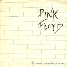 Discos de vinilo: PINK FLOYD ··· ANOTHER BRICK IN THE WALL PART II / ONE OF MY TURNS - (SINGLE 45 RPM). Lote 34162147