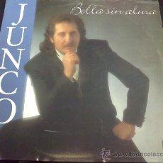Discos de vinilo: JUNCO, BELLA SIN ALMA - LP. Lote 34185394