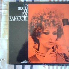 Disques de vinyle: IVA ZANICCHI - LO MEJOR DE IVA ZANICCHI . Lote 34207029