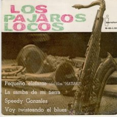 Discos de vinilo: LOS PAJAROS LOCOS - PEQUEÑO ELEFANTE - SPEEDY GONZALES - EP 1963 VG+ / VG+. Lote 34199563