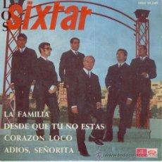 Discos de vinilo: LOS SIXTAR - LA FAMILIA - CORAZON LOCO + 2 - EP SPAIN 1967 - EX / EX. Lote 34200164